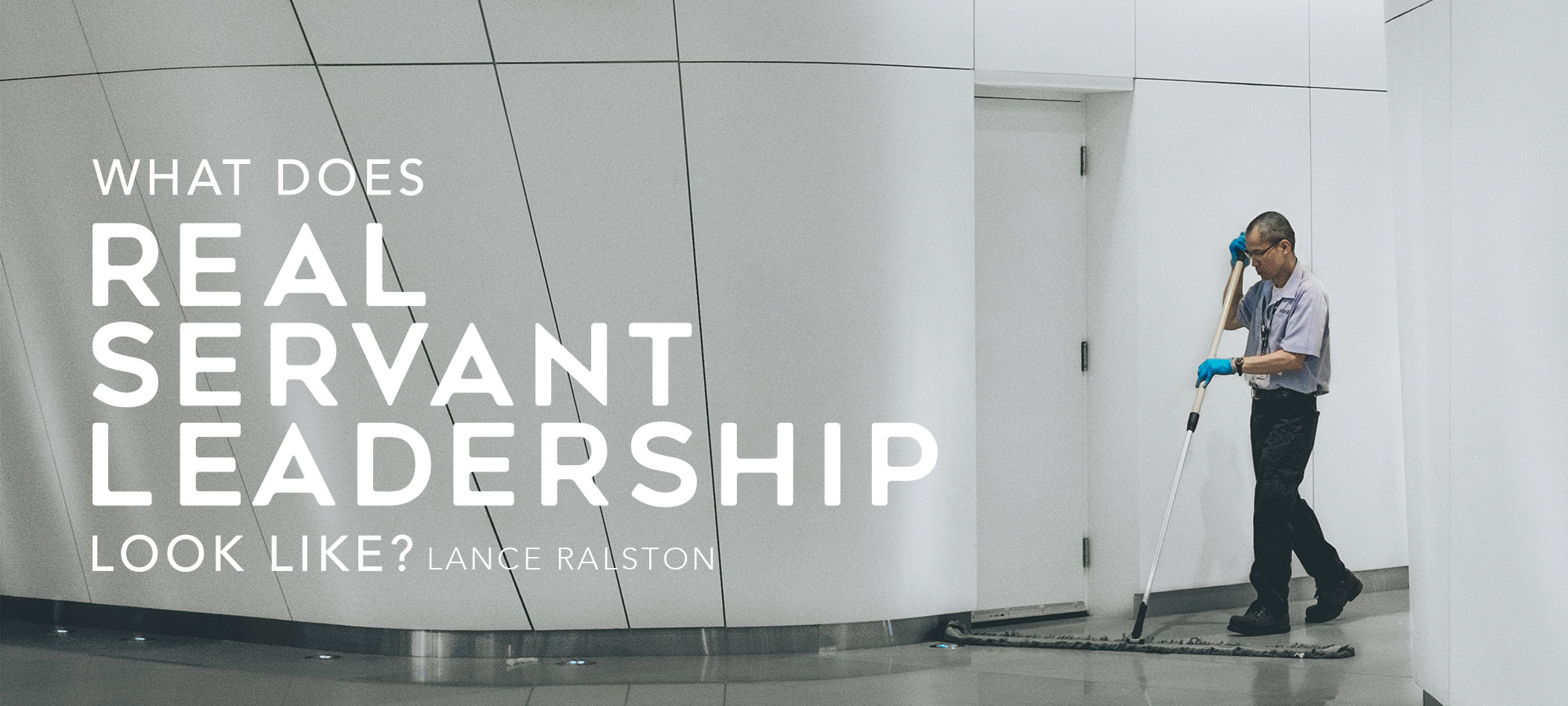 What Does Real Servant Leadership Look Like?