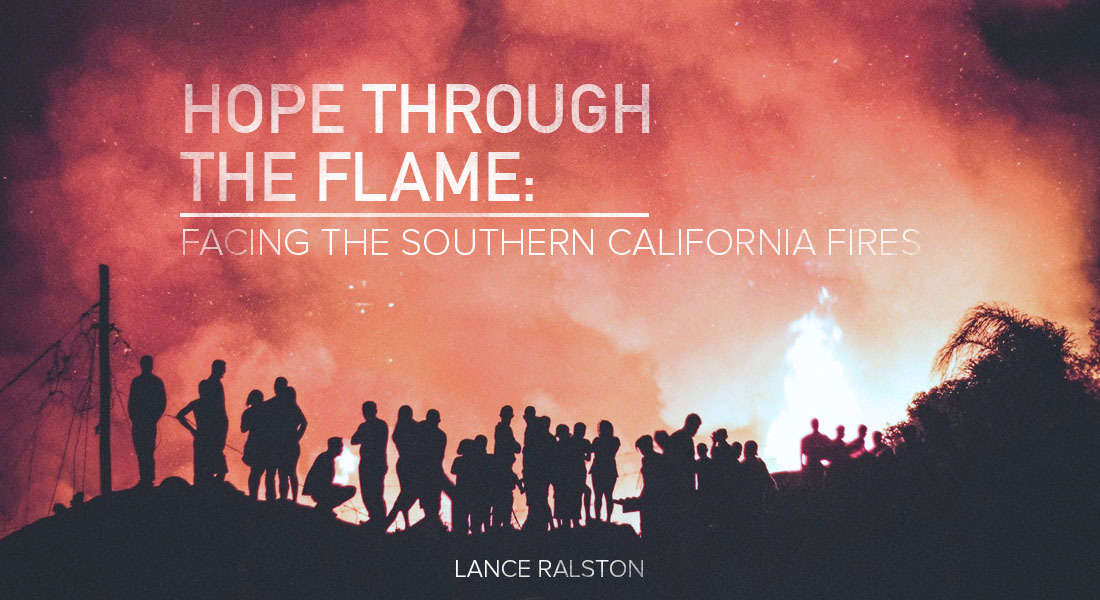 Hope Through the Flame: Facing the Southern California Fires