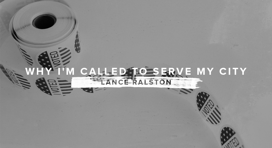 Why I'm Called to Serve My City