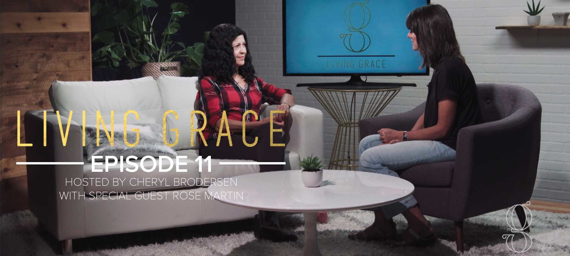 Living Grace 11 - Choosing to Live by Faith