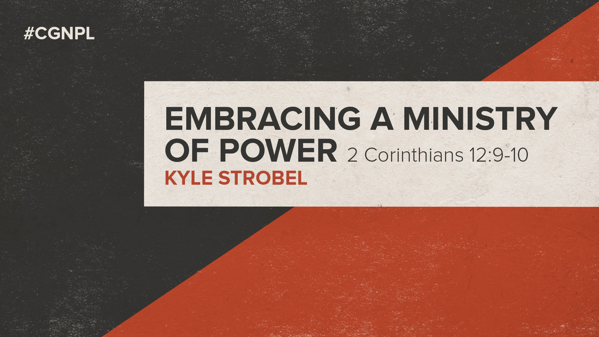 "Dr. Kyle Strobel – ""Embracing a Ministry of Power"""