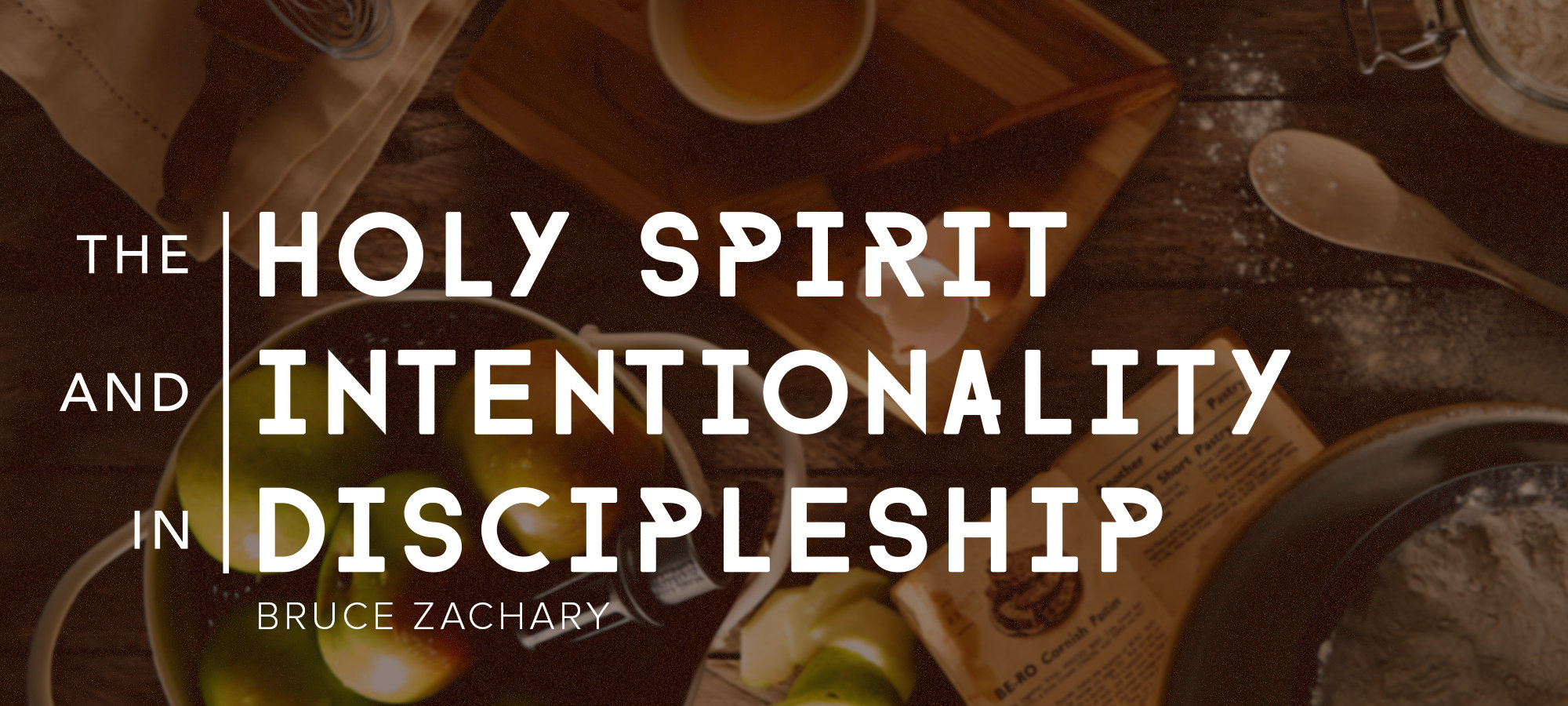The Holy Spirit & Intentionality in Discipleship