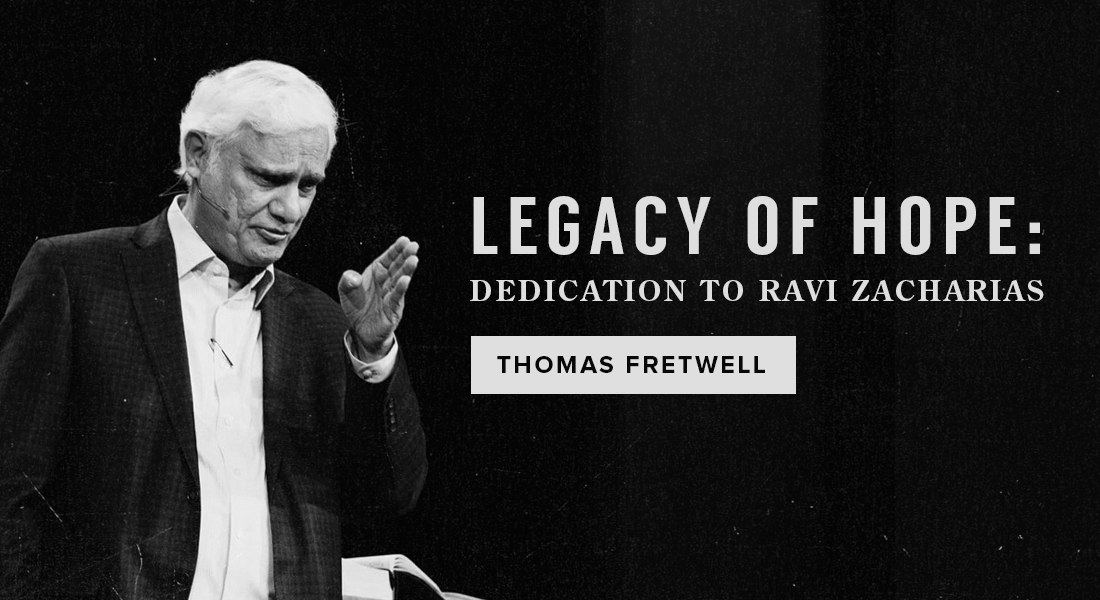 Legacy of Hope: Dedication to Ravi Zacharias