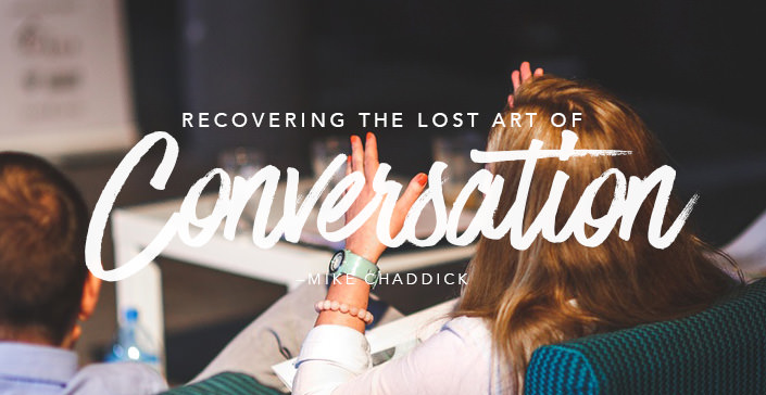 Recovering the Lost Art of Conversation