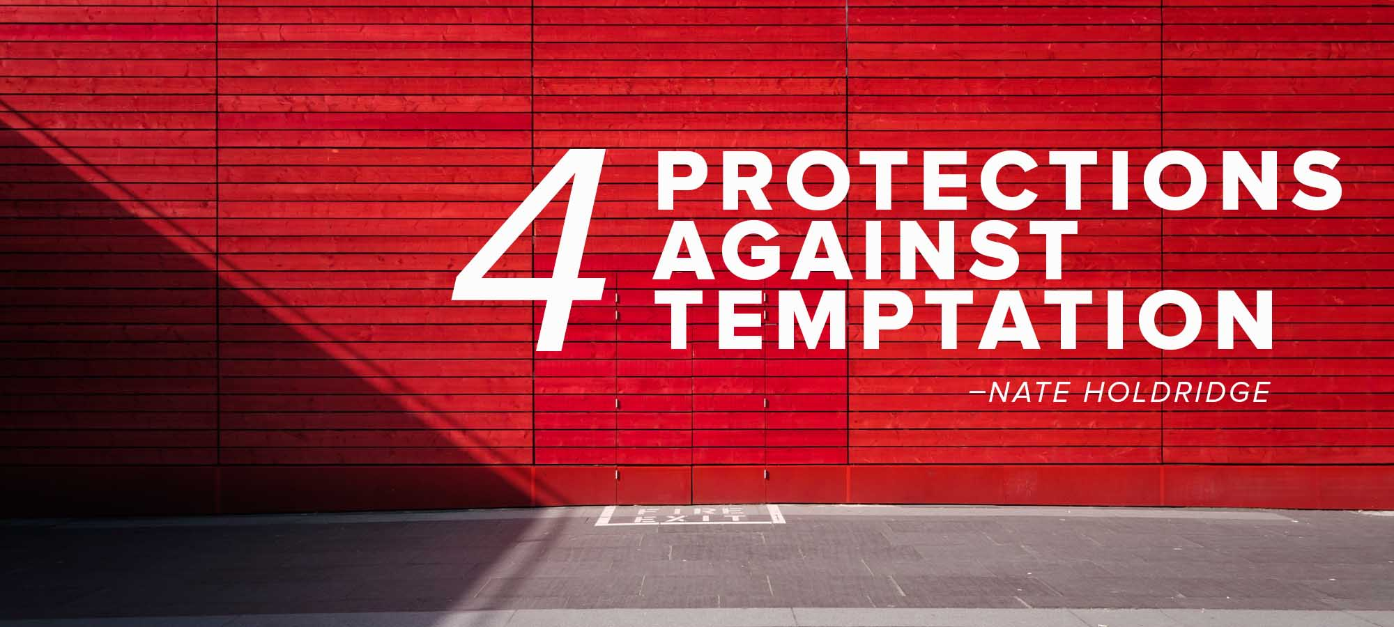 Four Protections Against Temptation