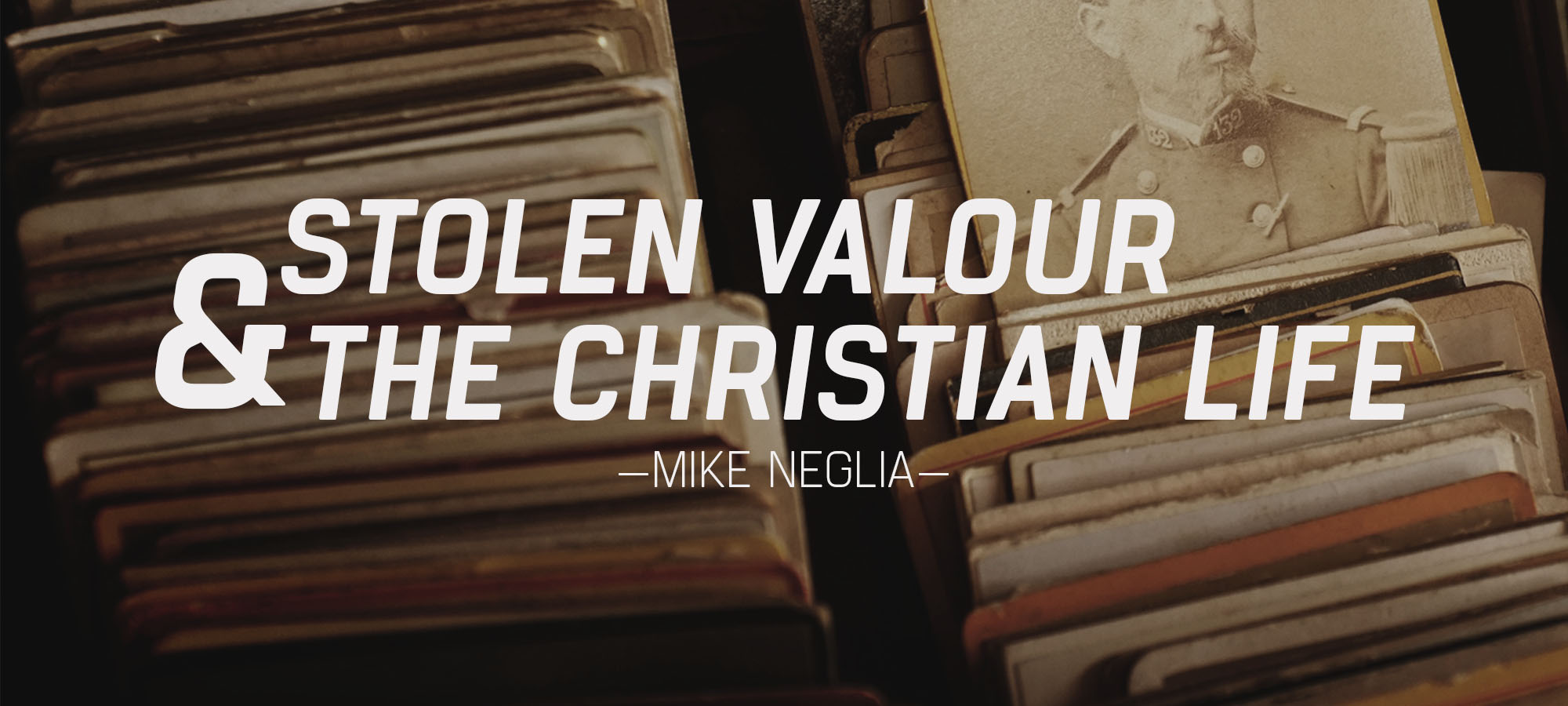 Stolen Valour & The Christian Life