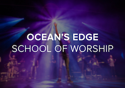 Ocean's Edge School of Worship