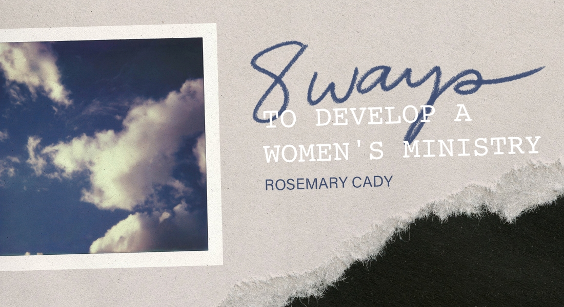 8 Ways to Develop a Women's Ministry