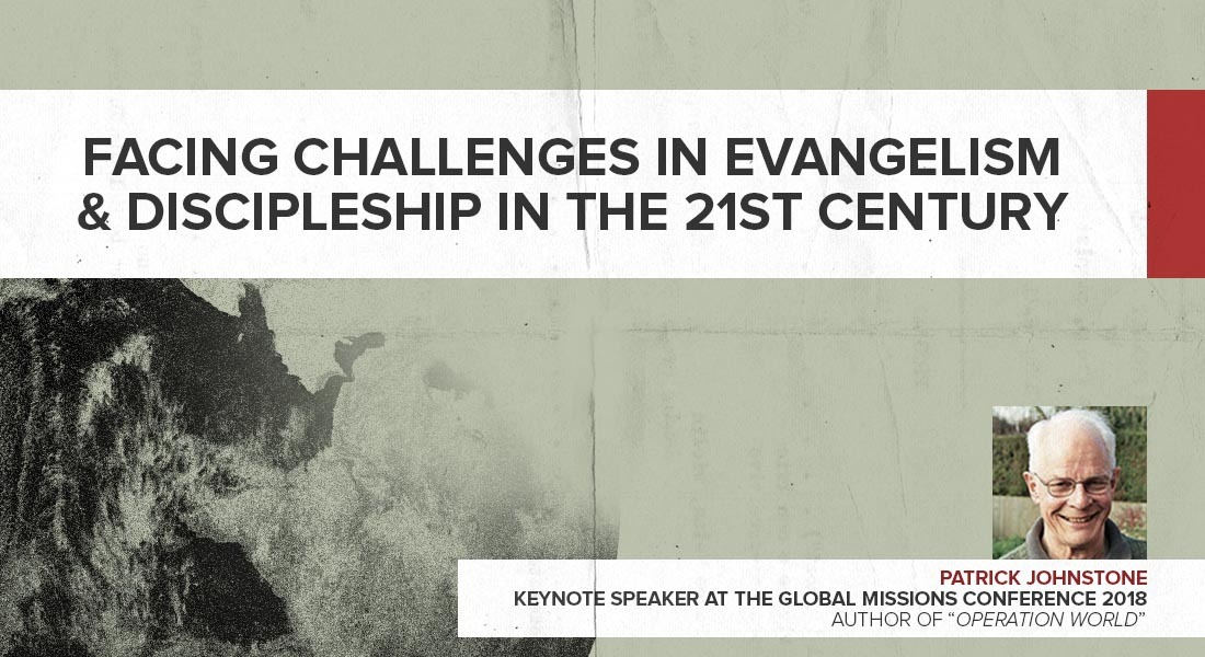 Facing Challenges in Evangelism & Discipleship in the 21st Century