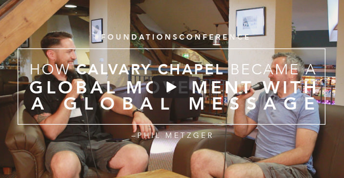 How Calvary Chapel Became a Global Movement with a Global Message