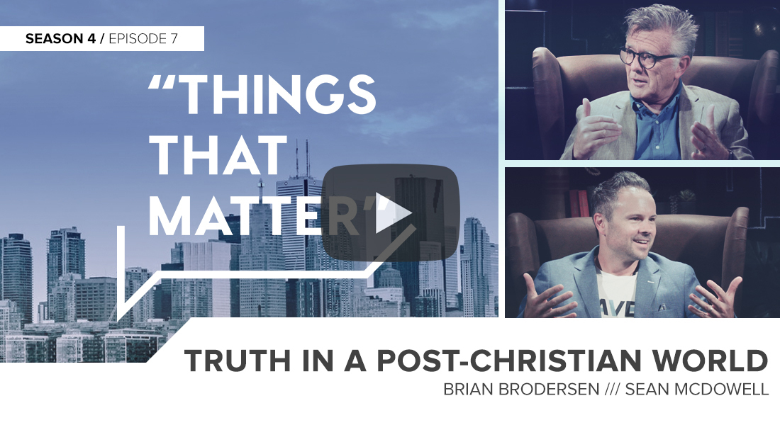 Things That Matter: Truth in a Post-Christian World