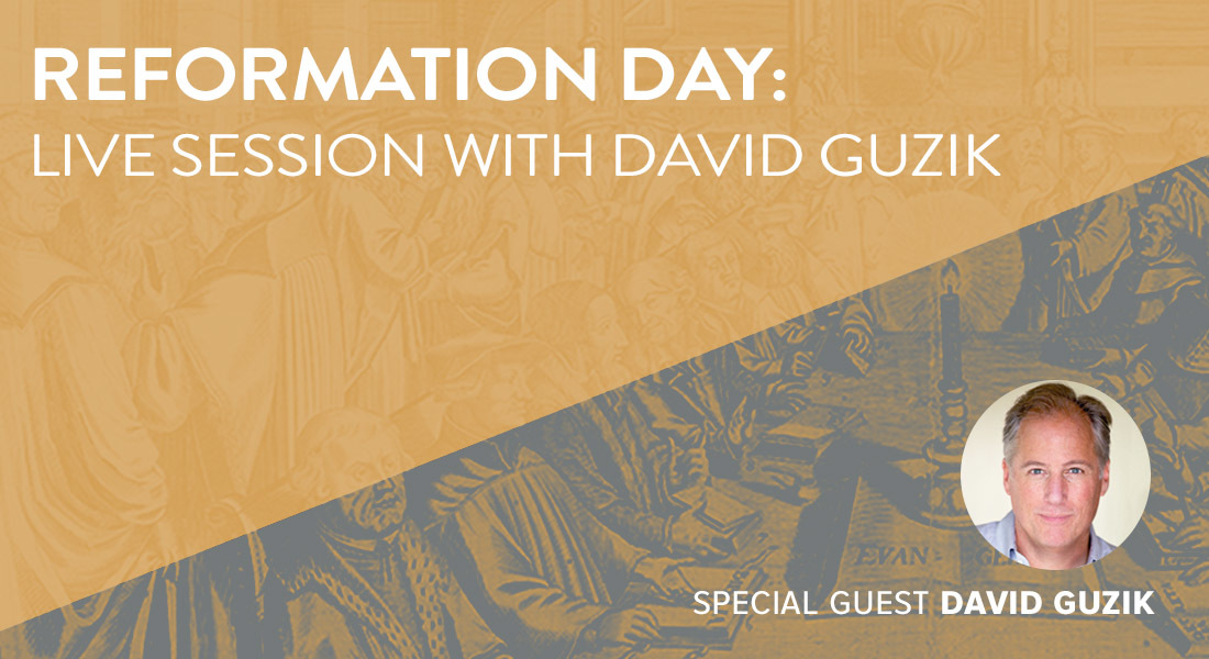Reformation Day: Live Session with David Guzik