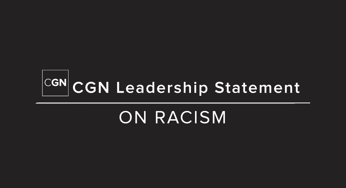 CGN Leadership Statement on Racism