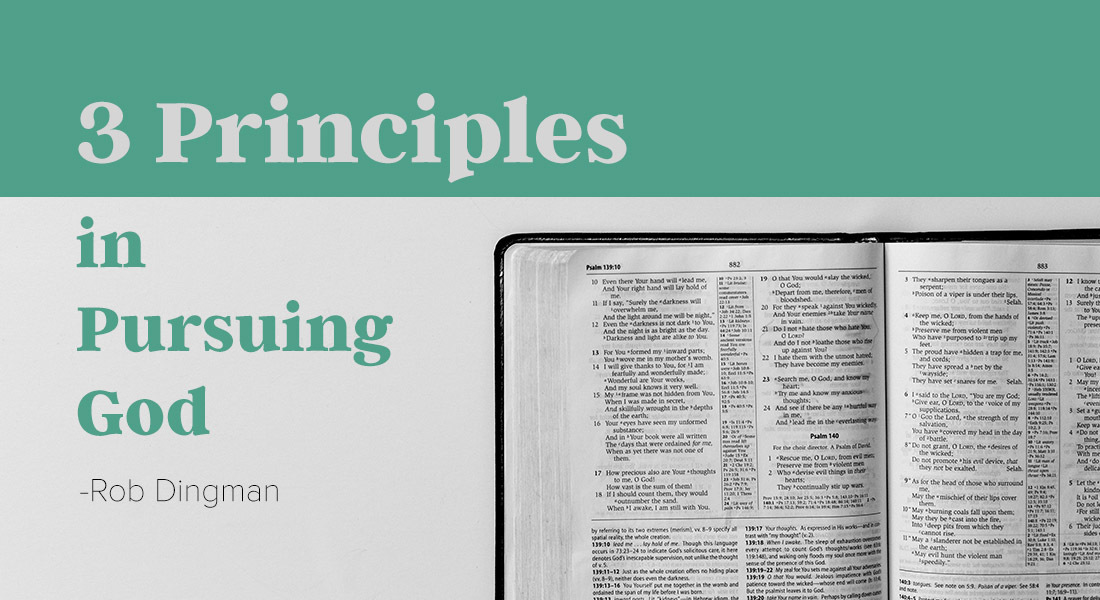 Three Principles in Pursuing God