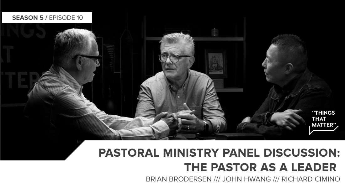 Things That Matter: The Pastor as a Leader