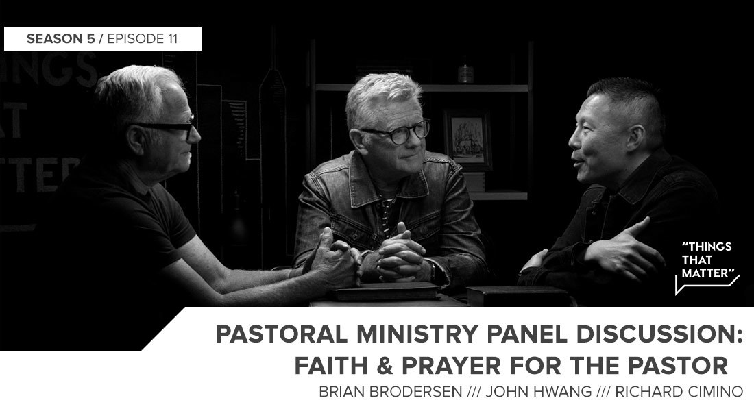Things That Matter: Faith & Prayer as a Pastor