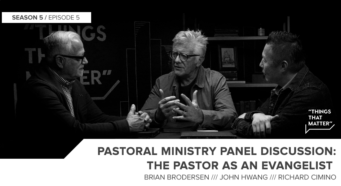 Things That Matter: The Pastor as an Evangelist