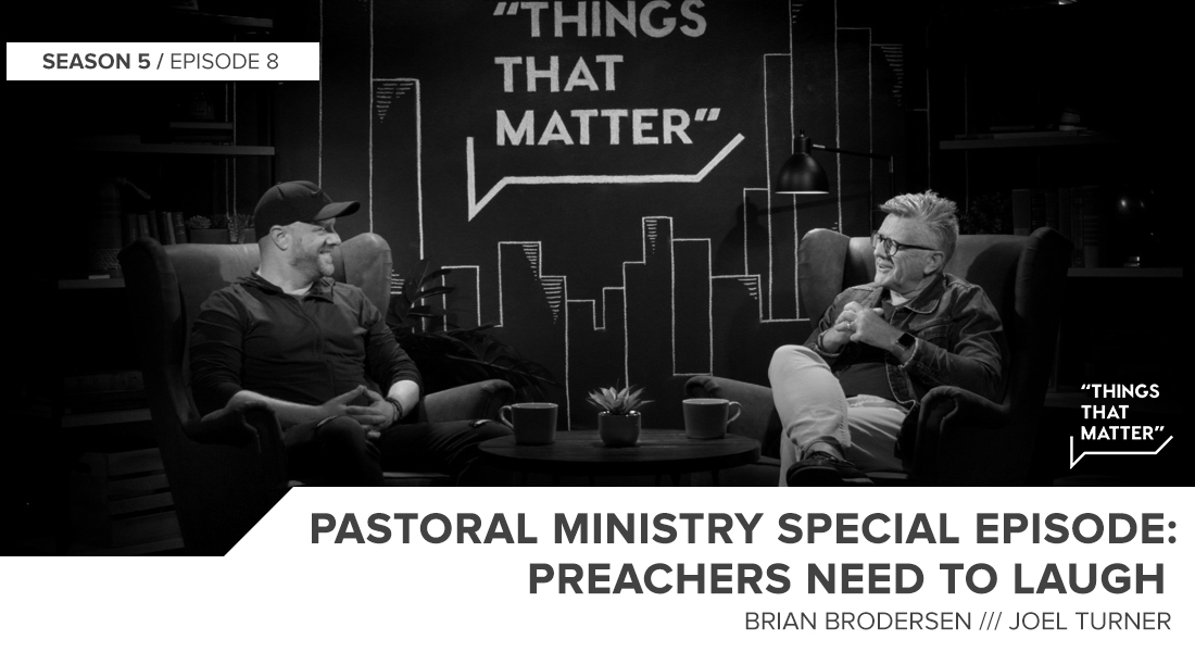 Things That Matter: Preachers Need to Laugh