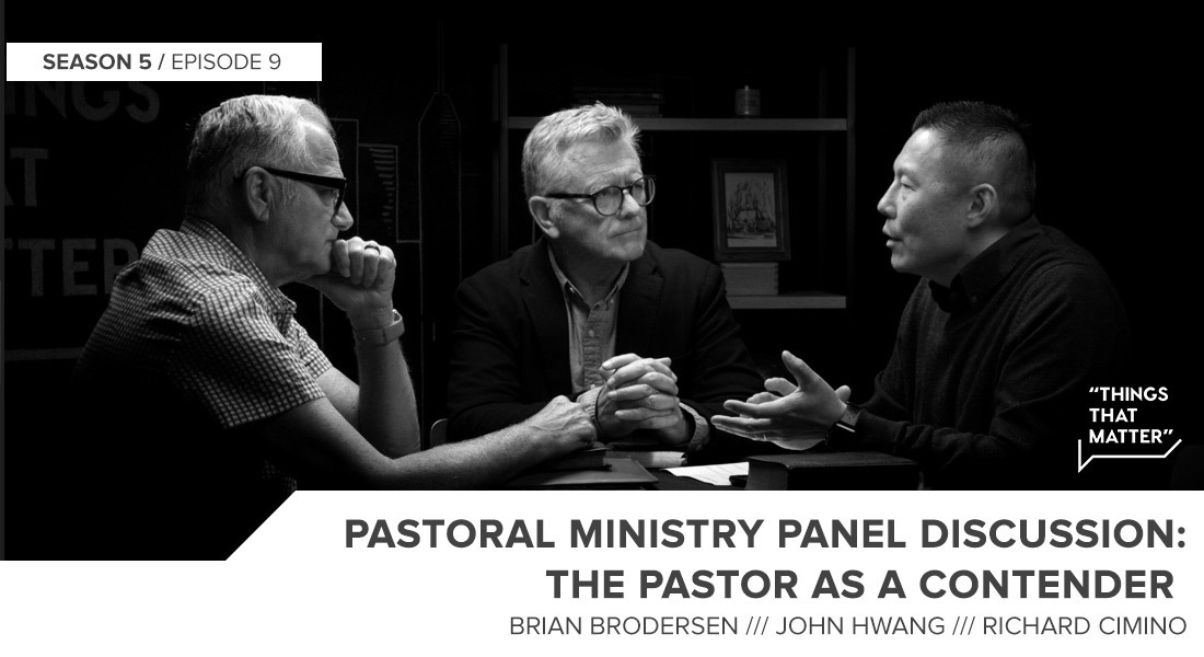 Things That Matter: The Pastor as a Contender