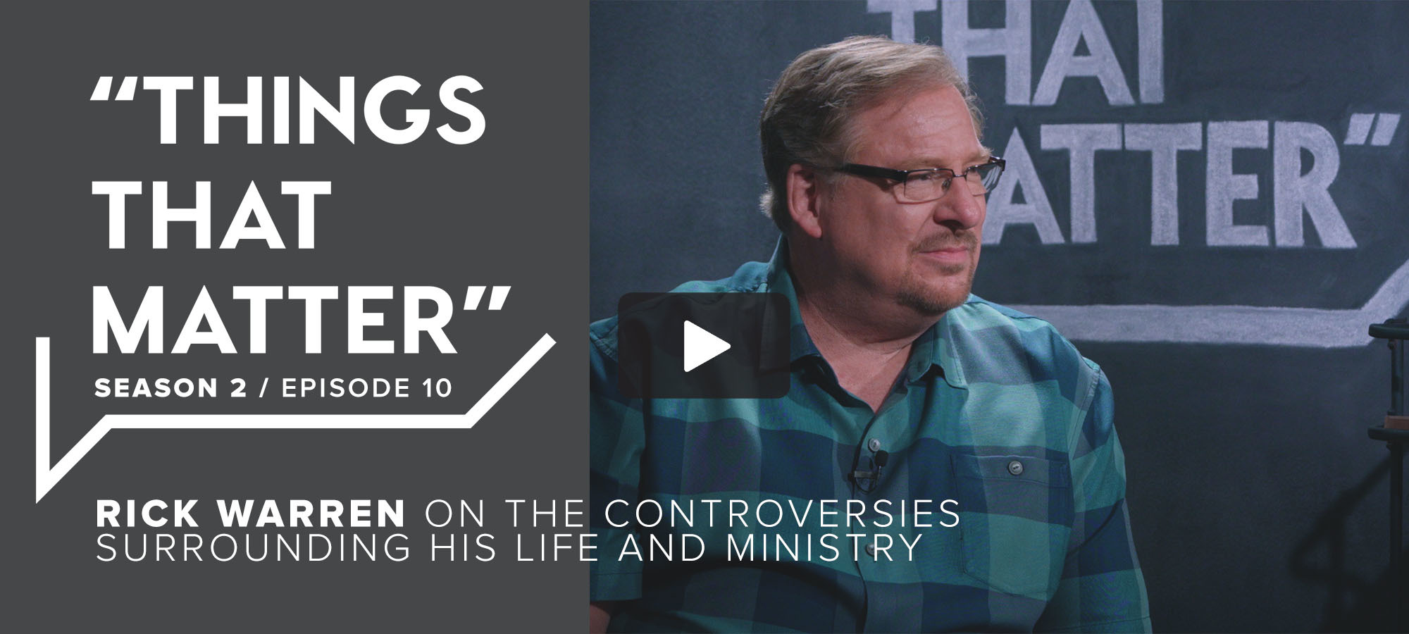 TTM S2 E10 - Rick Warren on the Controversies Surrounding His Life and Ministry