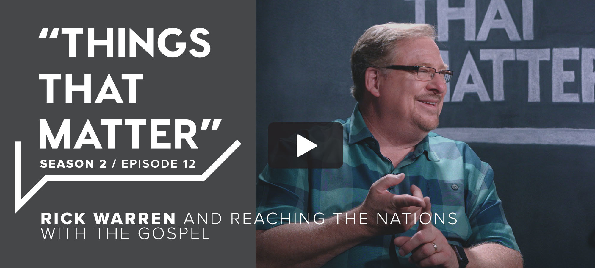 TTM S2 E12 - Rick Warren And Reaching The Nations With The Gospel