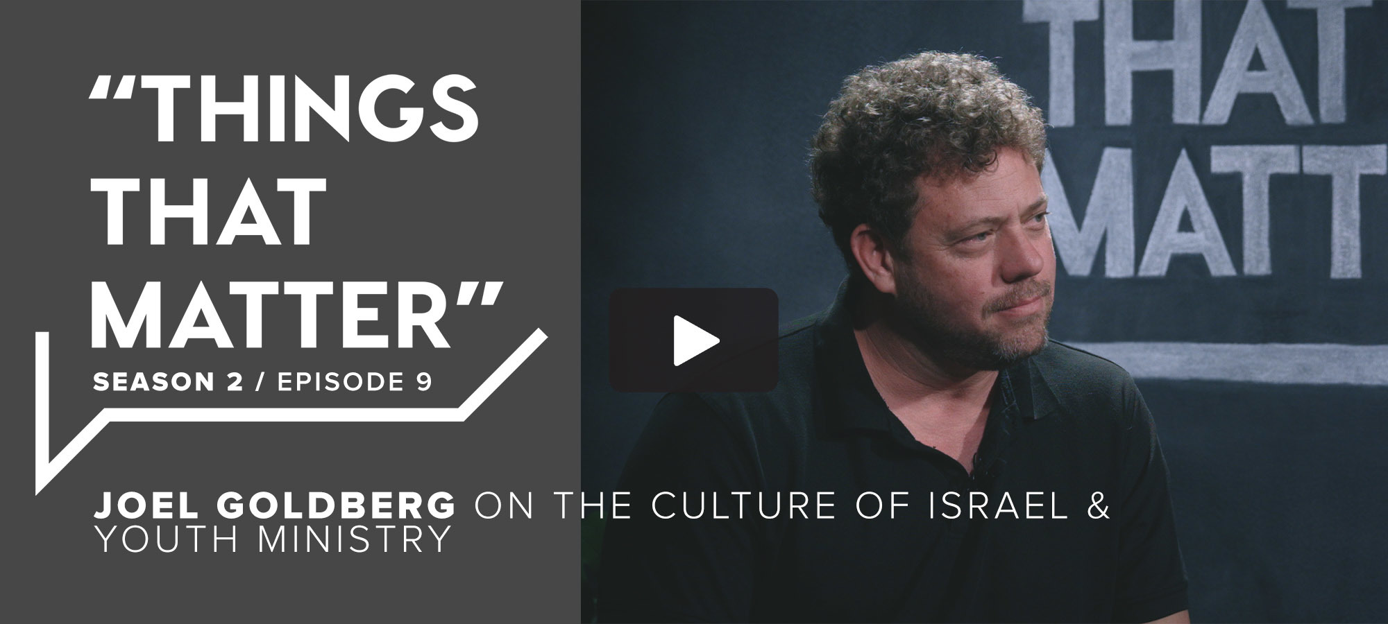 TTM S2 E9 - Joel Goldberg on the Culture of Israel & Youth Ministry