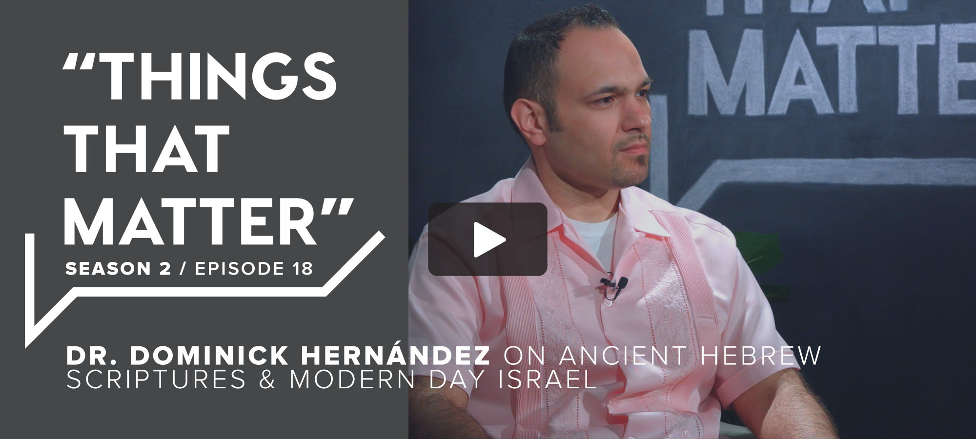 TTM S2 E18 - Dr. Dominick Hernández on Ancient Hebrew Scriptures & Modern Day Israel