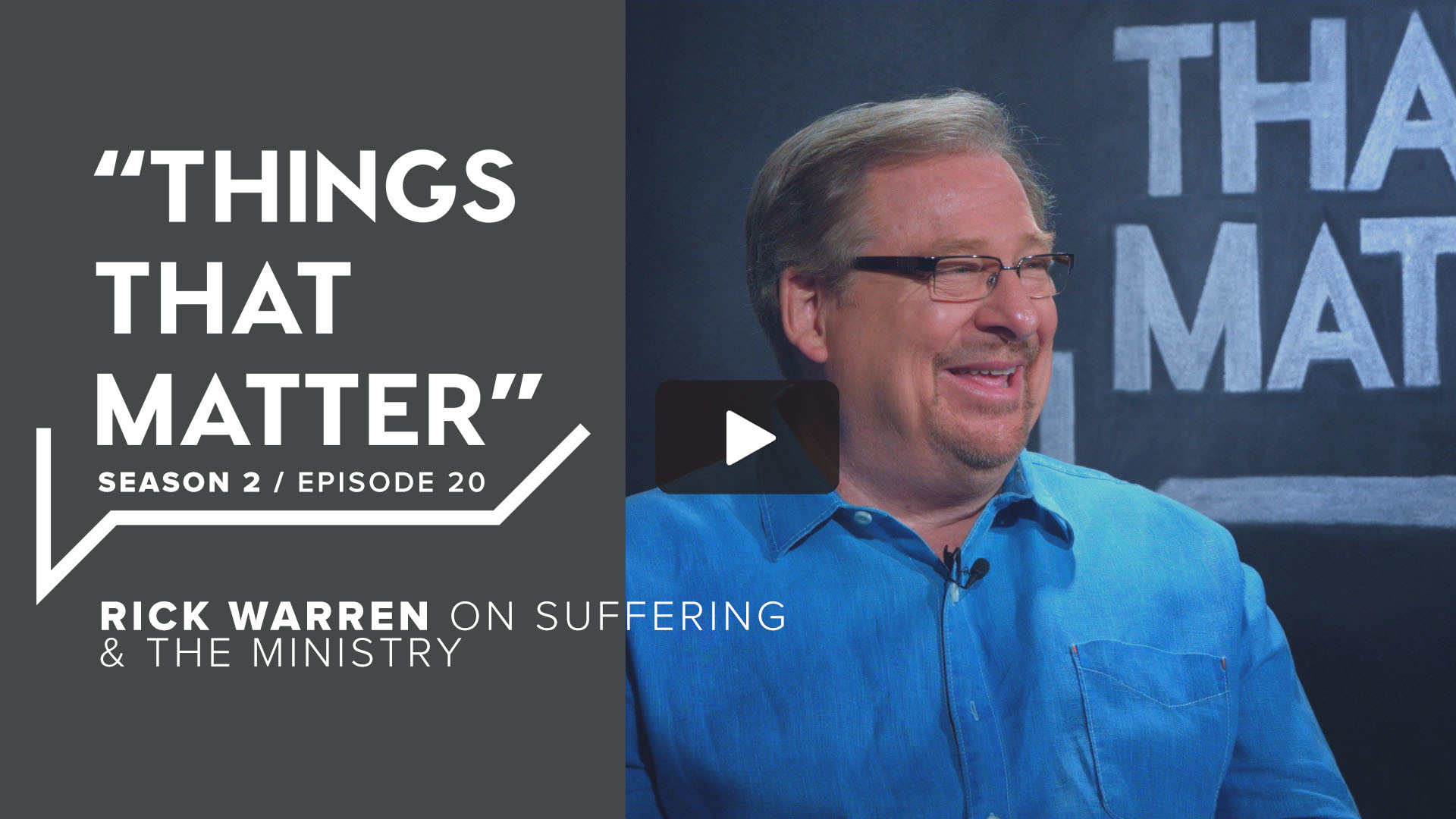 TTM S2 E20 - Rick Warren on Suffering & the Ministry