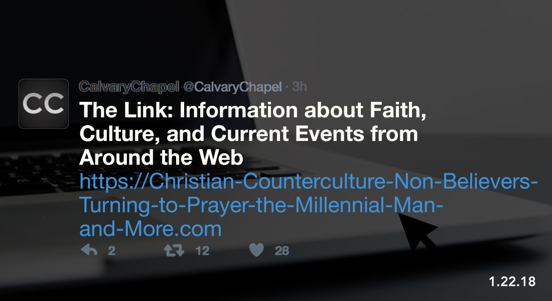 The Link: Christian Counterculture, Non-Believers Turning to Prayer, the Millennial Man & More