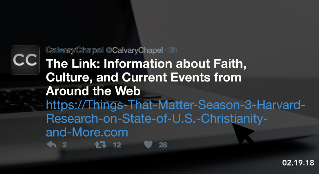 The Link: Things That Matter Season 3, Harvard Research on State of U.S. Christianity & More