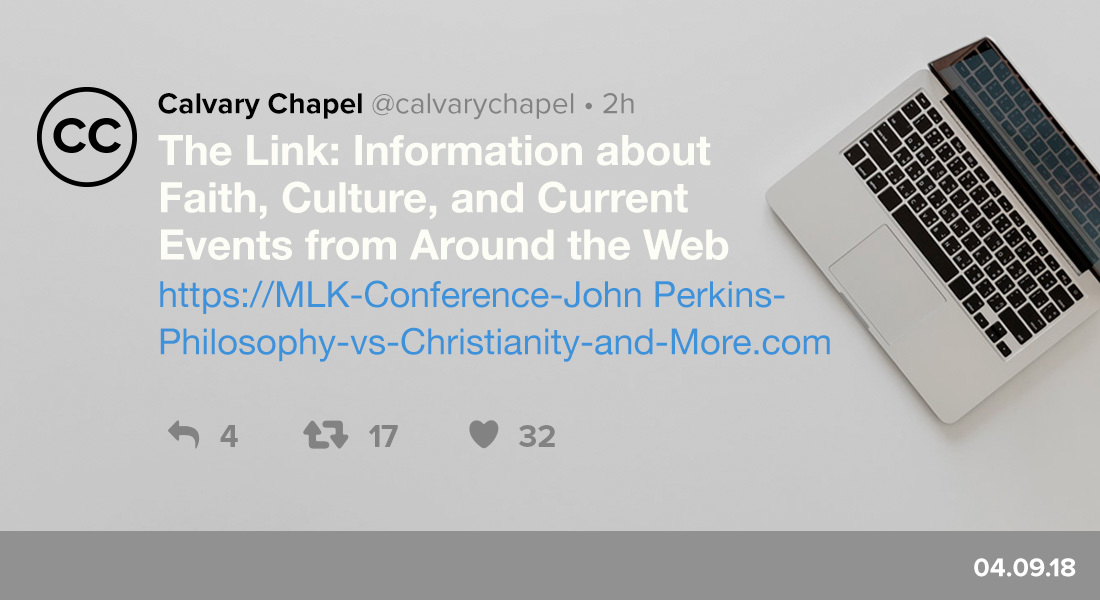 The Link: MLK Conference, John Perkins, Philosophy vs. Christianity & More