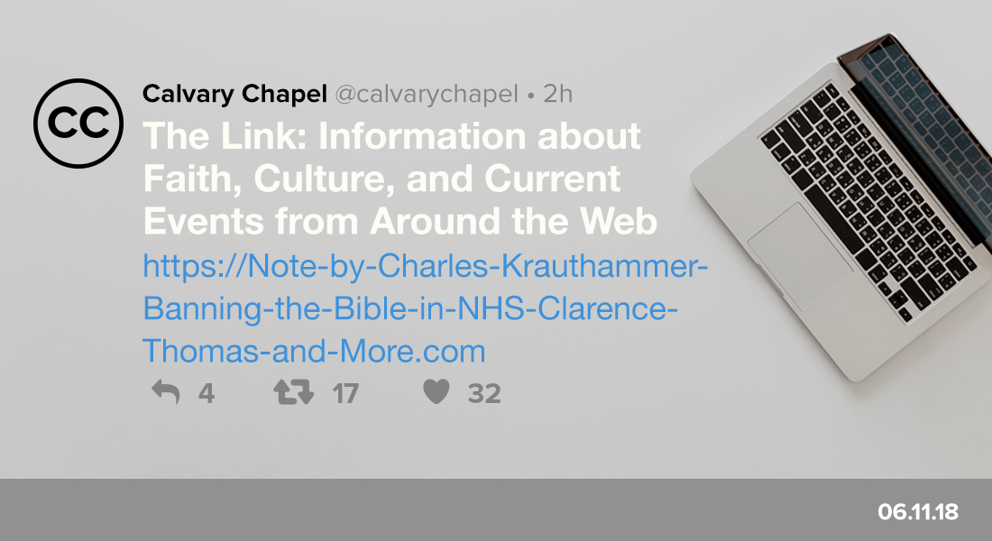 The Link: Note by Charles Krauthammer, Banning the Bible in NHS, Clarence Thomas & More