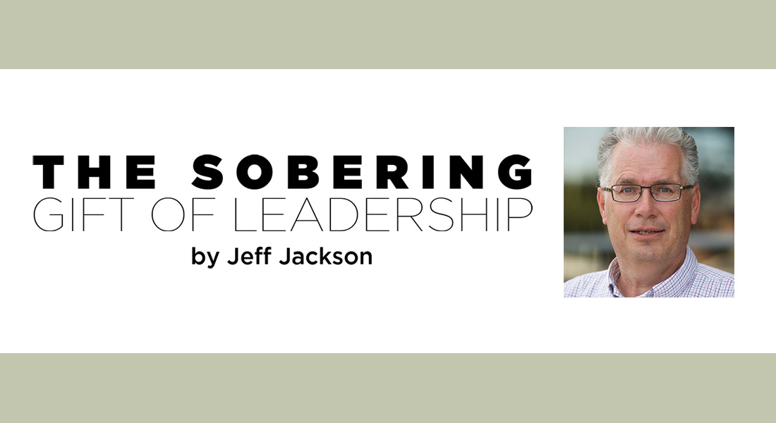 The Sobering Gift of Leadership