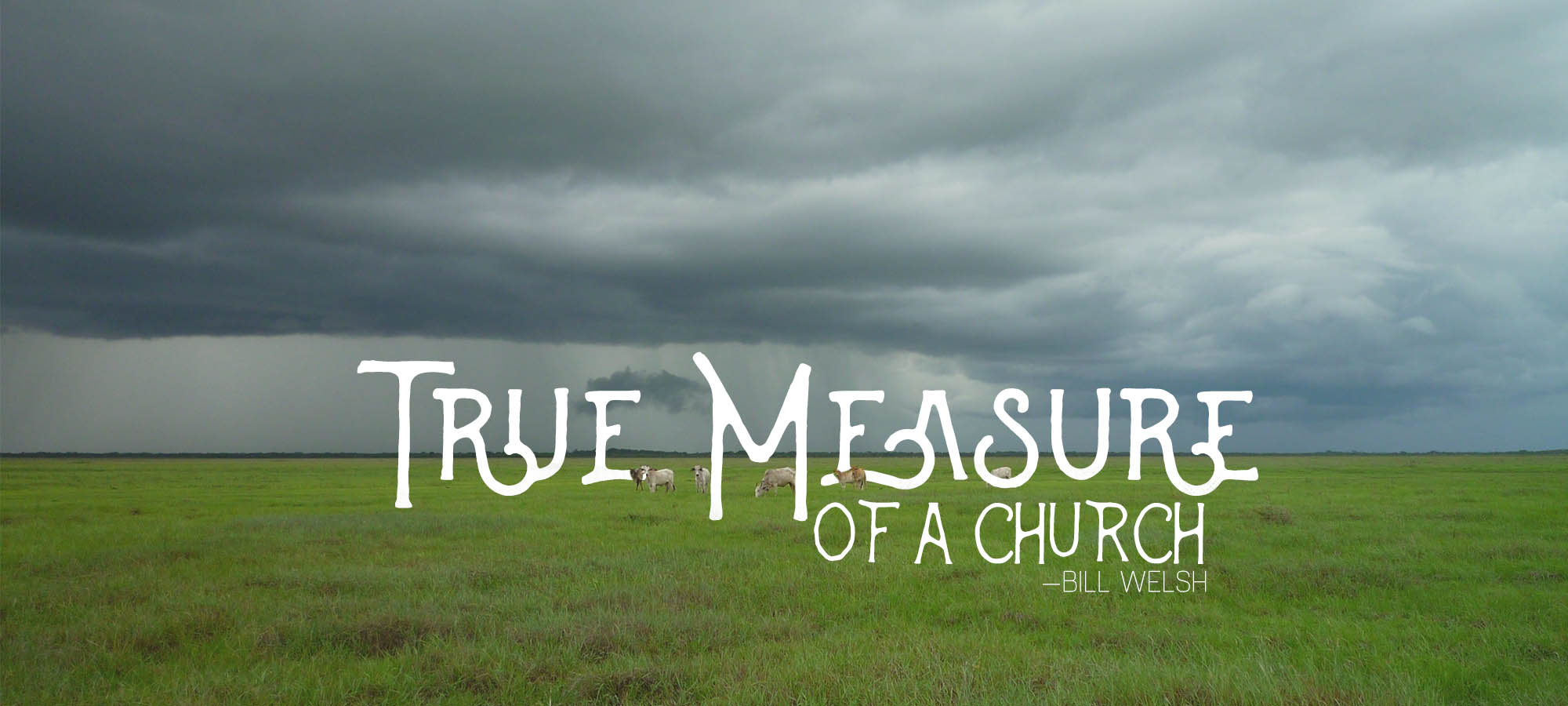 True Measure of a Church