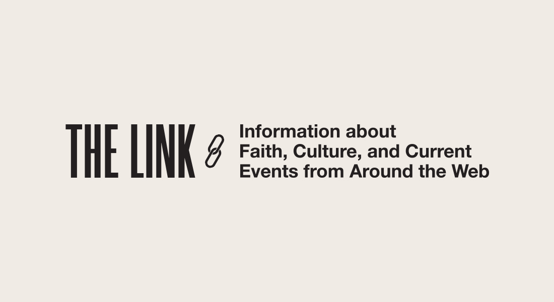The Link: A Loving Presence in Chaz, Tim Keller on Racism, Church Relief Fund & more