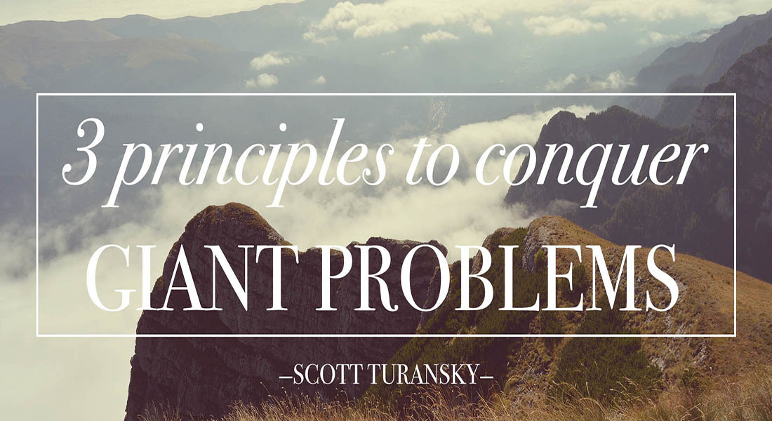 Three Principles to Conquer Giant Problems