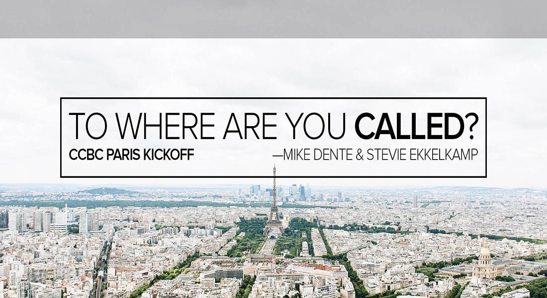 To Where Are You Called: CCBC Paris Kickoff