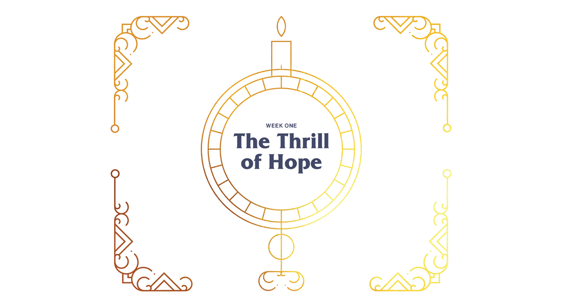 Wk-1-Thrill-of-Hope_1100x600.png