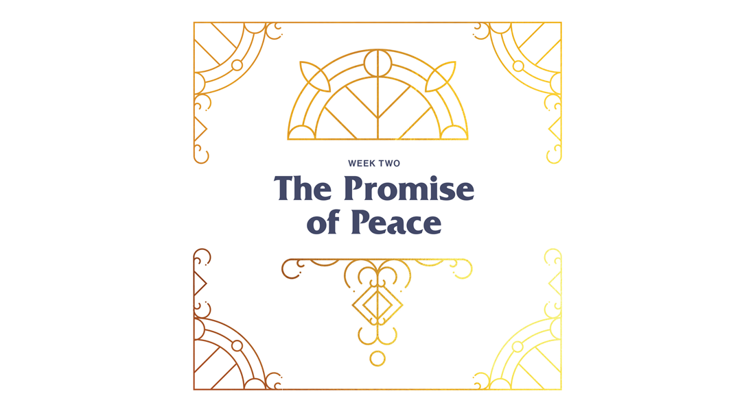 Advent Week 2: The Promise of Peace