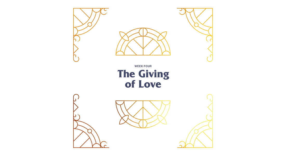 Wk-4-Giving-of-Love_1100x600.png