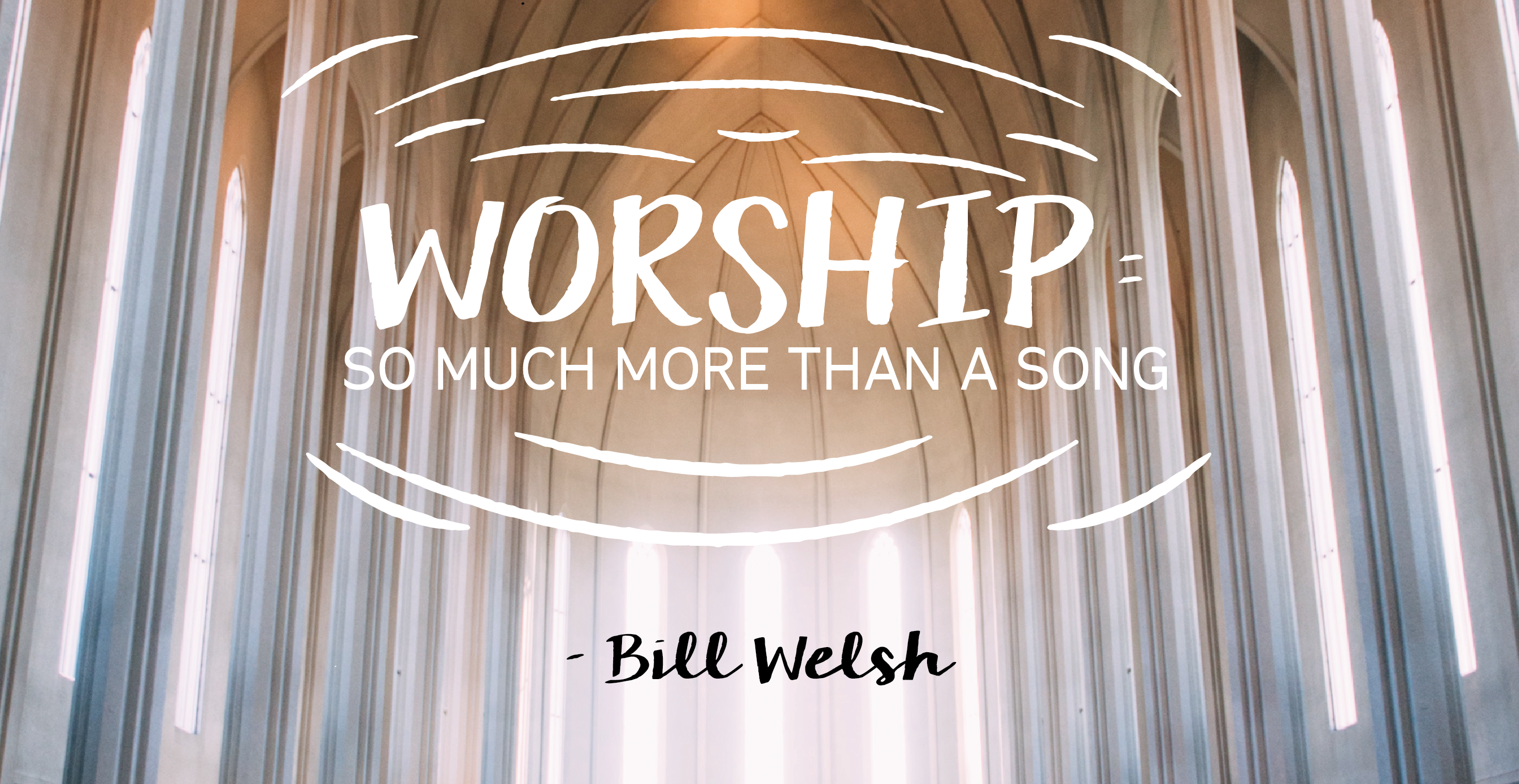 Worship: More Than A Song