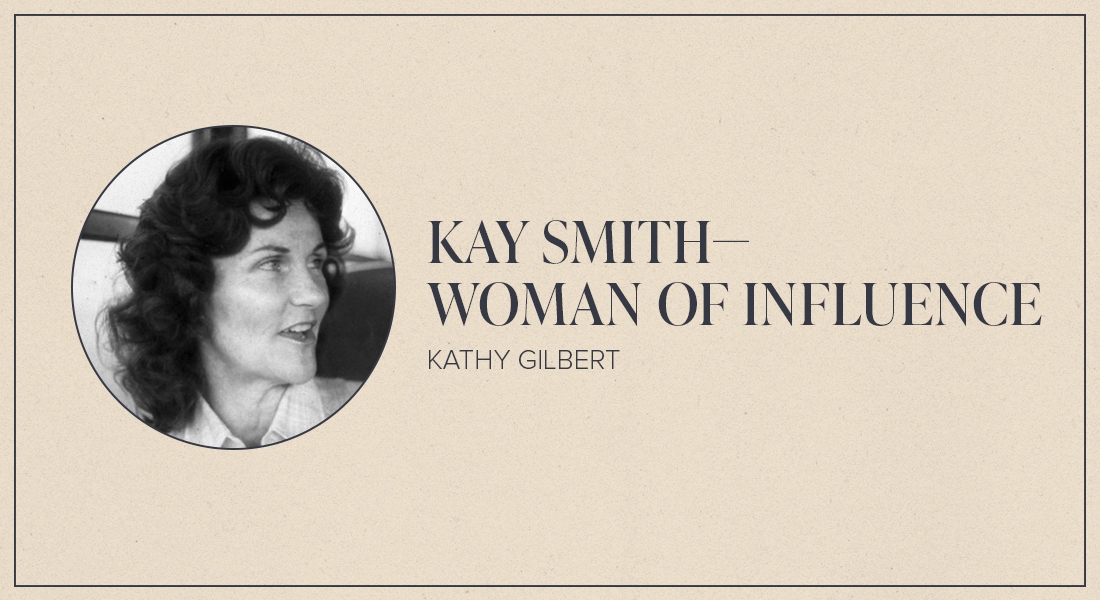 Kay Smith — Woman of Influence