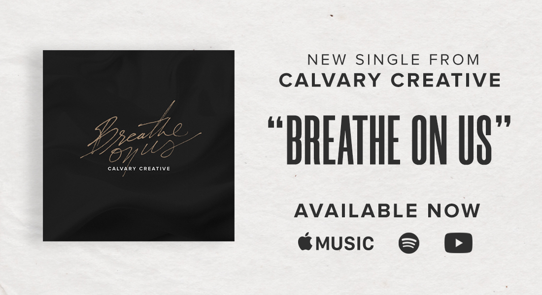 New Single Release by Calvary Creative!