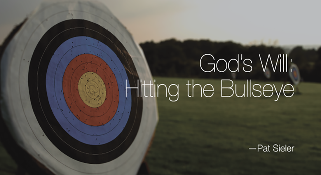 God's Will: Hitting the Bulls-eye