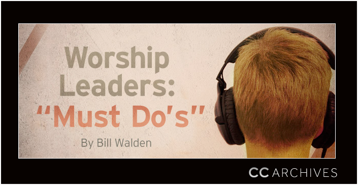 Worship Leader Must Do's
