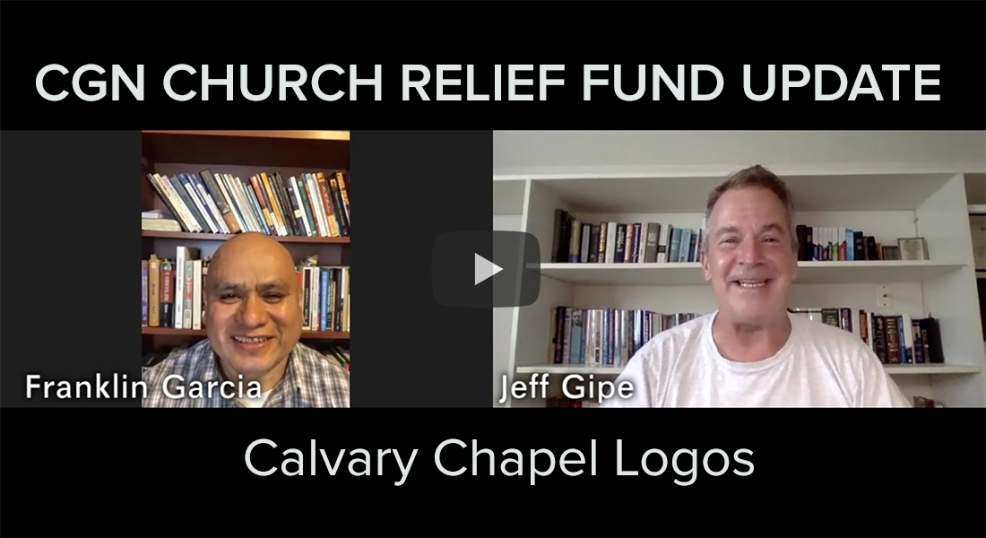 CGN Church Relief Fund Update: Calvary Chapel Logos