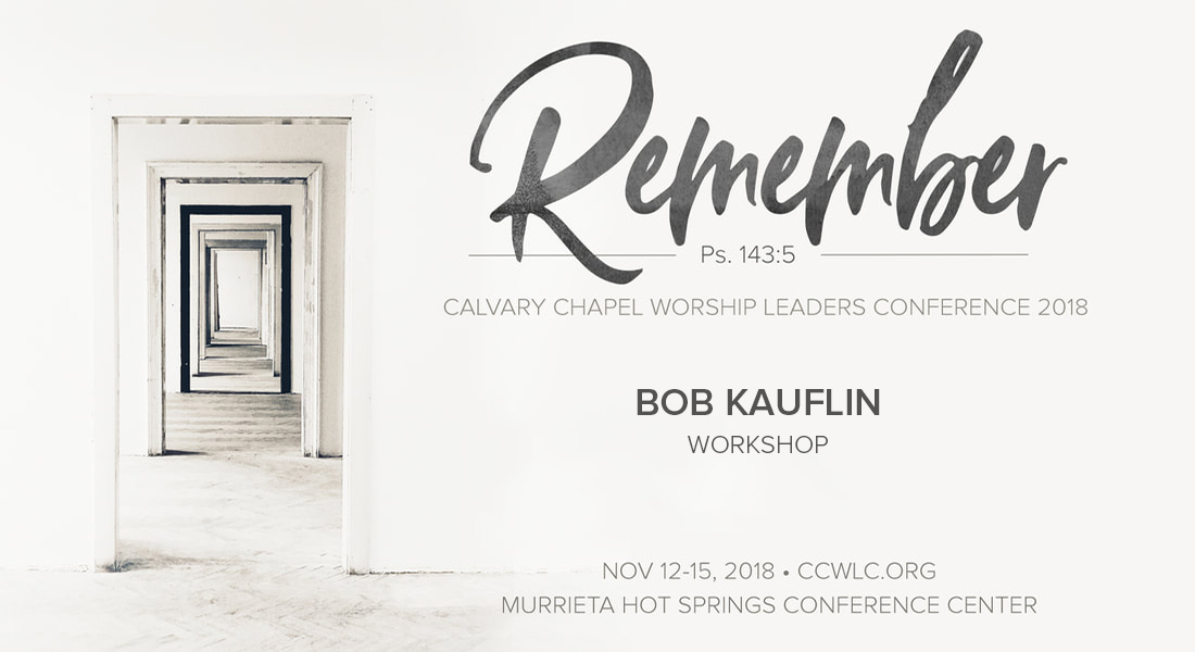 Workshop - Bob Kauflin