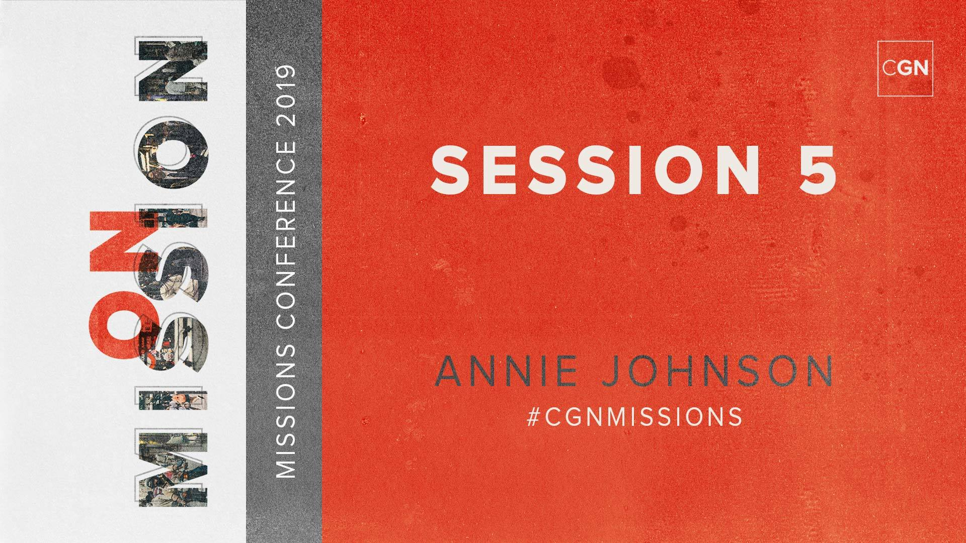 Session #5 - Annie Johnson