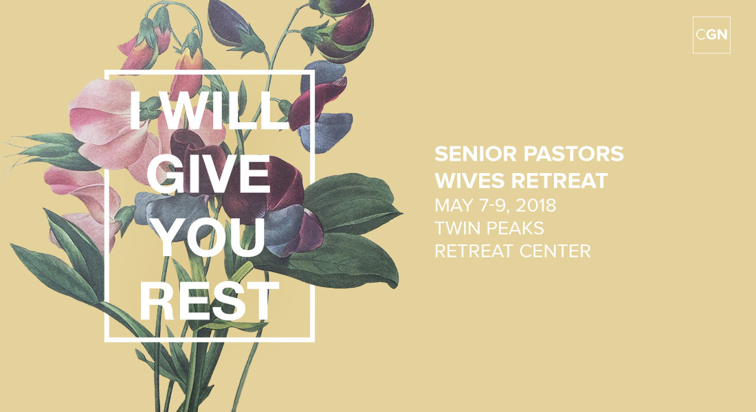 2018 CGN Senior Pastors Wives Retreat