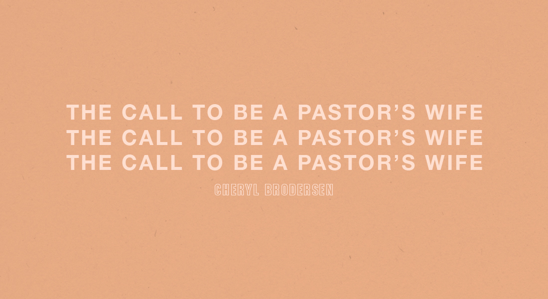 The Call to be a Pastor's Wife